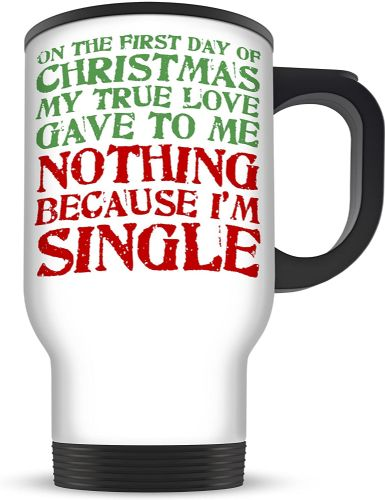 14oz On The First Day of Christmas My True Love Gave to Me Funny Novelty Aluminium Travel Mug